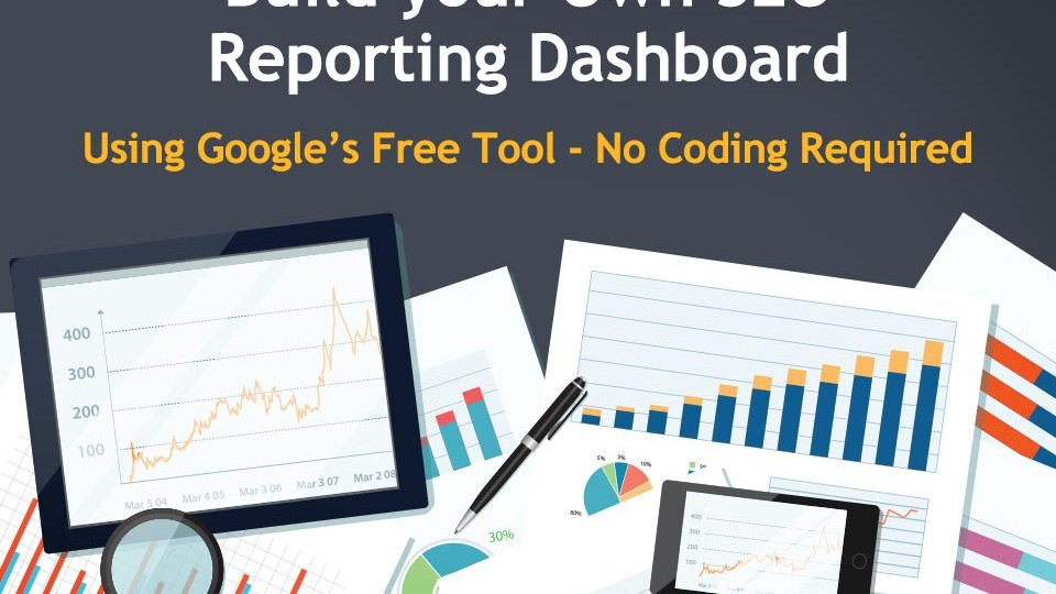 ToTheWeb-Build-Your-Own-SEO-Reporting-Dashboard_blog_960x720